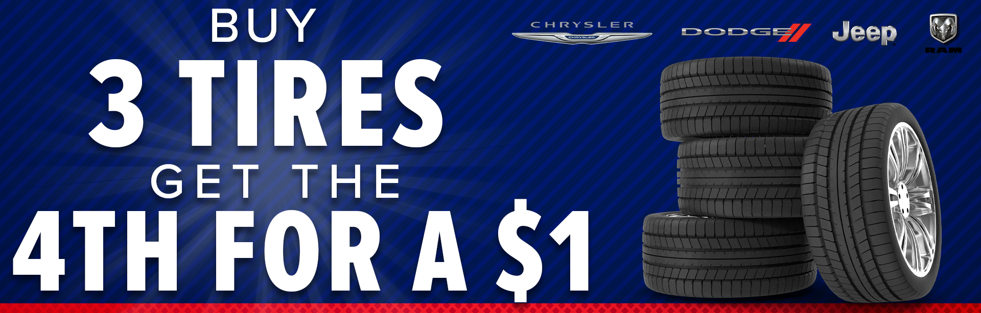 Buy 3 Tires get the 4th for a $1