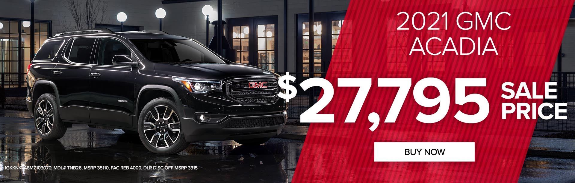 Get a 2021 GMC Acadia for only $27,795